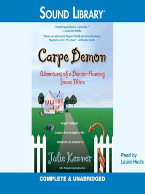 cover image of Carpe Demon: Adventures of a Demon-Hunting Soccer Mom