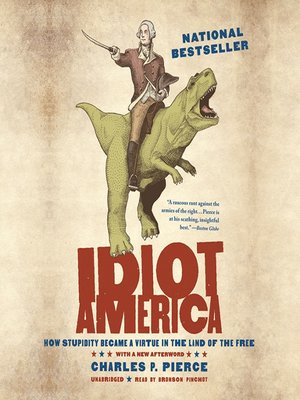 cover image of Idiot America