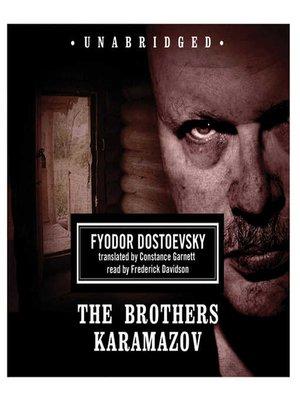 Fyodor dostoevsky overdrive rakuten overdrive ebooks the brothers karamazov fyodor dostoevsky author fandeluxe Ebook collections