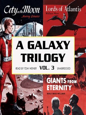 cover image of A Galaxy Trilogy, Volume 3