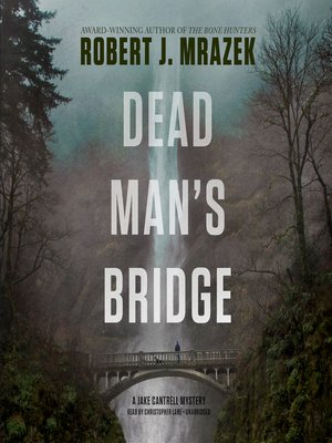 cover image of Dead Man's Bridge