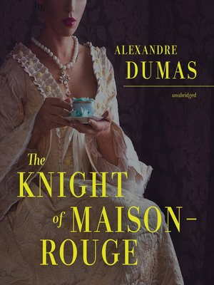 cover image of The Knight of Maison-Rouge