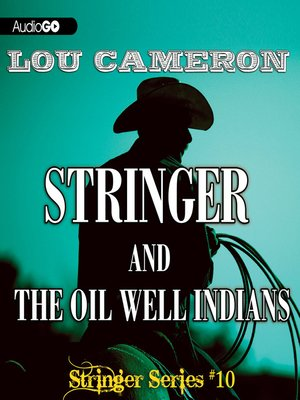 cover image of Stringer and the Oil Well Indians