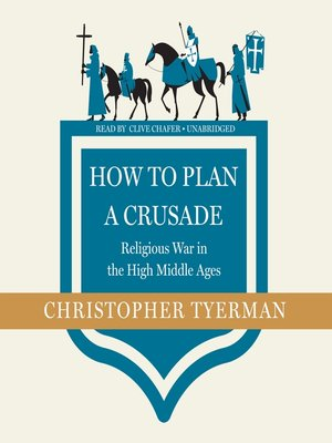 cover image of How to Plan a Crusade