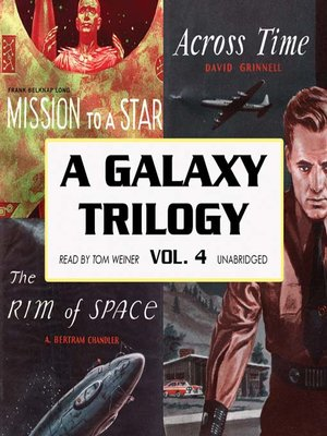 cover image of A Galaxy Trilogy, Volume 4