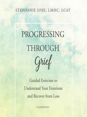 cover image of Progressing through Grief