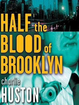 cover image of Half the Blood of Brooklyn
