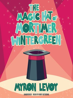 cover image of The Magic Hat of Mortimer Wintergreen