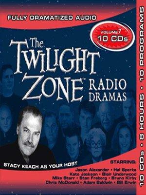 cover image of Twilight Zone Radio Dramas, Collection 7