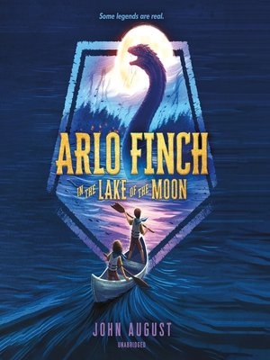 cover image of Arlo Finch in the Lake of the Moon
