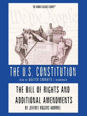 cover image of The Bill of Rights and Additional Amendments