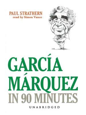 cover image of García Márquez in 90 Minutes