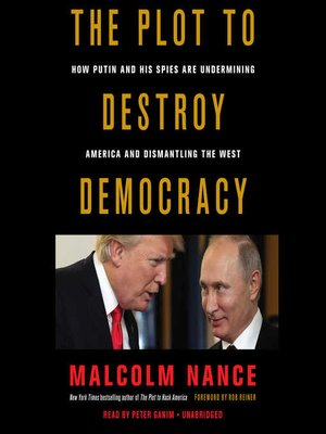 cover image of The Plot to Destroy Democracy
