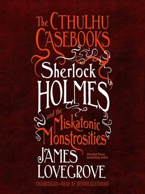 cover image of Sherlock Holmes and the Miskatonic Monstrosities