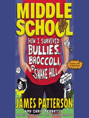 cover image of How I Survived Bullies, Broccoli, and Snake Hill