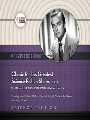 cover image of Classic Radio's Greatest Science Fiction Shows, Volume 1