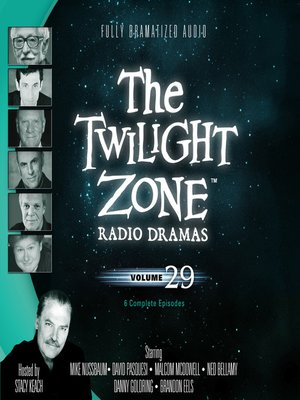 cover image of The Twilight Zone Radio Dramas, Volume 29