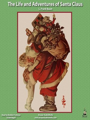 cover image of The Life and Adventures of Santa Claus