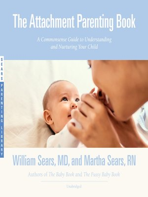 cover image of The Attachment Parenting Book