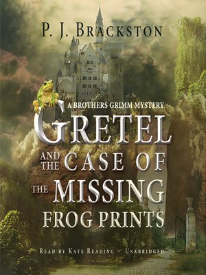 cover image of Gretel and the Case of the Missing Frog Prints