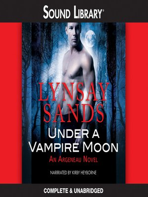 Under A Vampire Moon By Lynsay Sands Overdrive Rakuten Overdrive