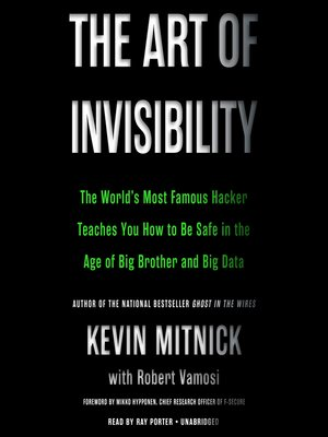 cover image of The Art of Invisibility
