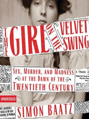 cover image of The Girl on the Velvet Swing