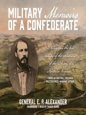 cover image of Military Memoirs of a Confederate