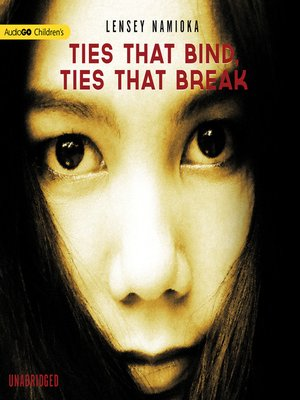 cover image of Ties That Bind, Ties That Break