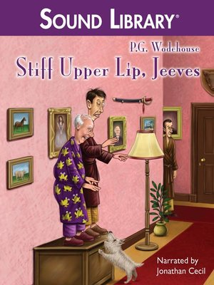 cover image of Stiff Upper Lip, Jeeves