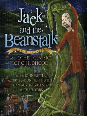 cover image of Jack and the Beanstalk and Other Classics of Childhood
