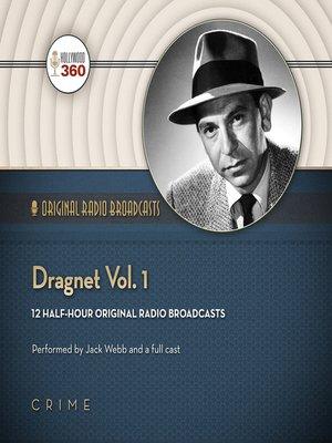 cover image of Dragnet, Volume 1