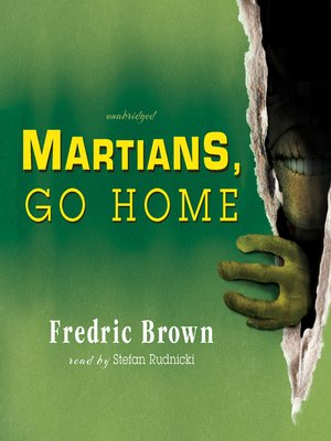 cover image of Martians, Go Home