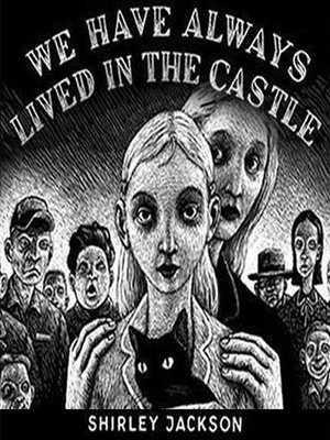 cover image of We Have Always Lived in the Castle