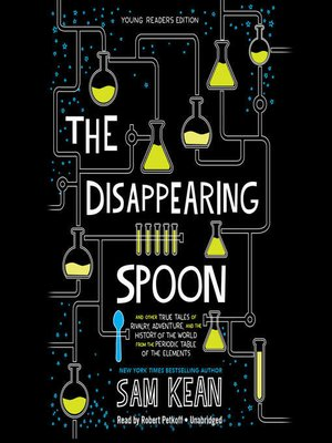 cover image of The Disappearing Spoon, Young Readers Edition