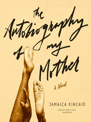 cover image of The Autobiography of My Mother