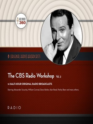 cover image of The CBS Radio Workshop, Volume 2