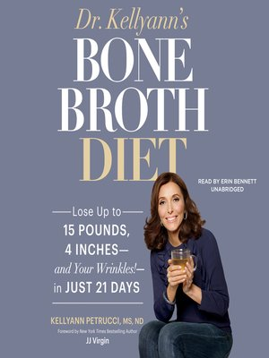 cover image of Dr. Kellyann's Bone Broth Diet