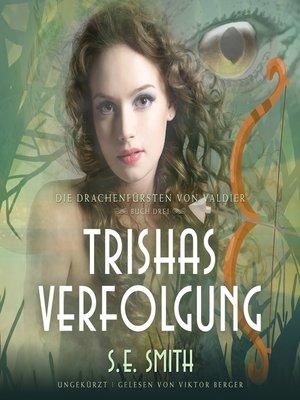 cover image of Trishas Verfolgung