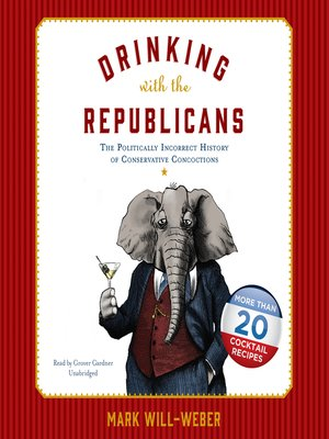 cover image of Drinking with the Republicans