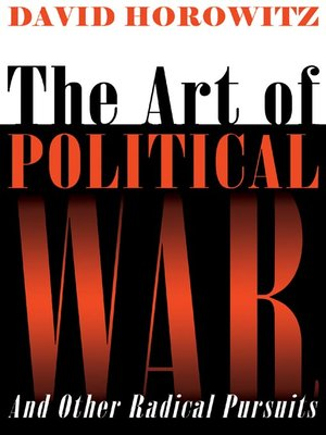 cover image of The Art of Political War and Other Radical Pursuits