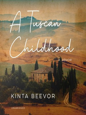 cover image of A Tuscan Childhood