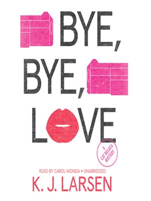 cover image of Bye, Bye, Love