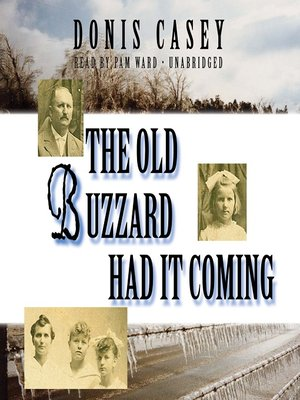 cover image of The Old Buzzard Had It Coming