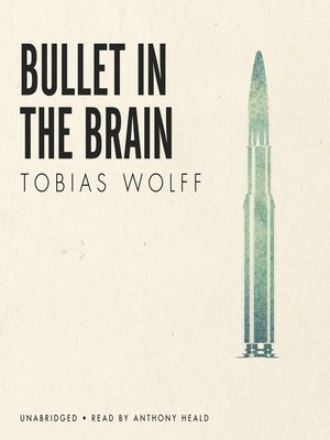 cover image of Bullet in the Brain