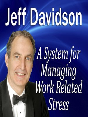 cover image of A System for Managing Work Related Stress