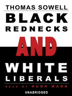 cover image of Black Rednecks and White Liberals