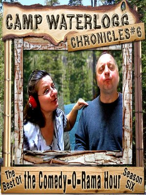cover image of The Camp Waterlogg Chronicles 6