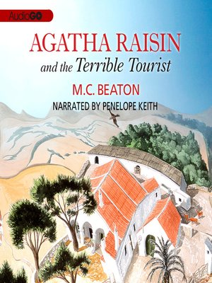cover image of Agatha Raisin and the Terrible Tourist