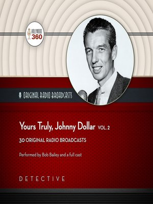 cover image of Yours Truly, Johnny Dollar, Volume 2